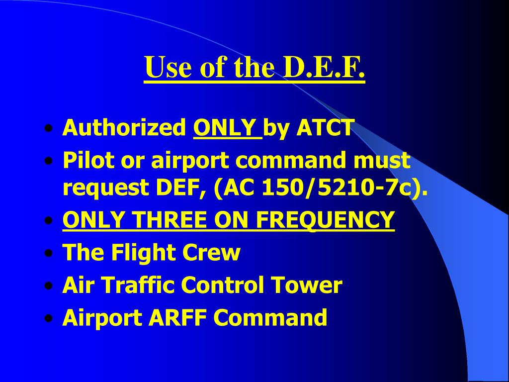 Use of the D.E.F.