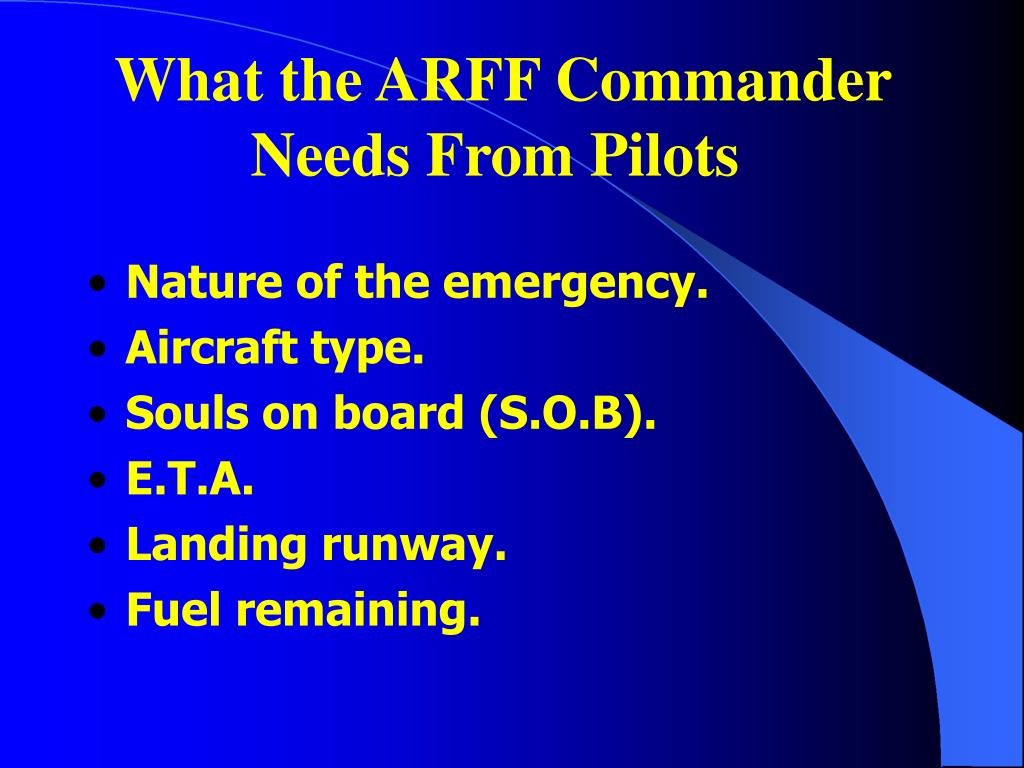 What the ARFF Commander Needs From Pilots