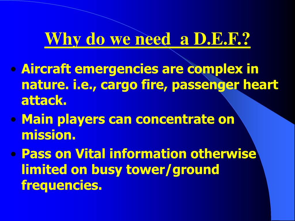 Why do we need  a D.E.F.?