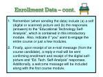 enrollment data cont