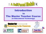 introduction to the master teacher course in educational technology