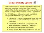 module delivery options