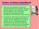 solution via distance education