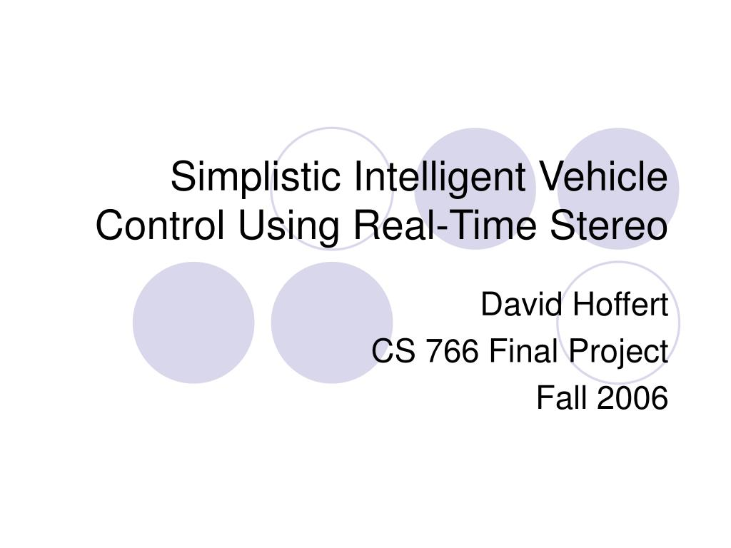 simplistic intelligent vehicle control using real time stereo l.