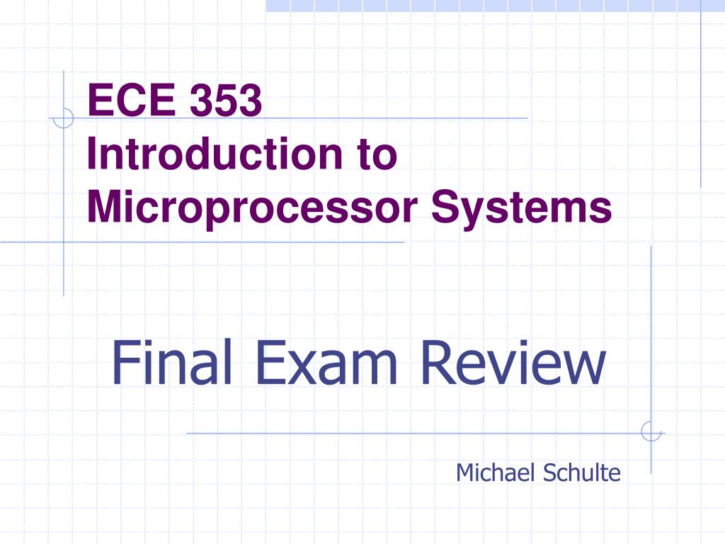 ece 353 introduction to microprocessor systems l.