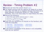 review timing problem 2