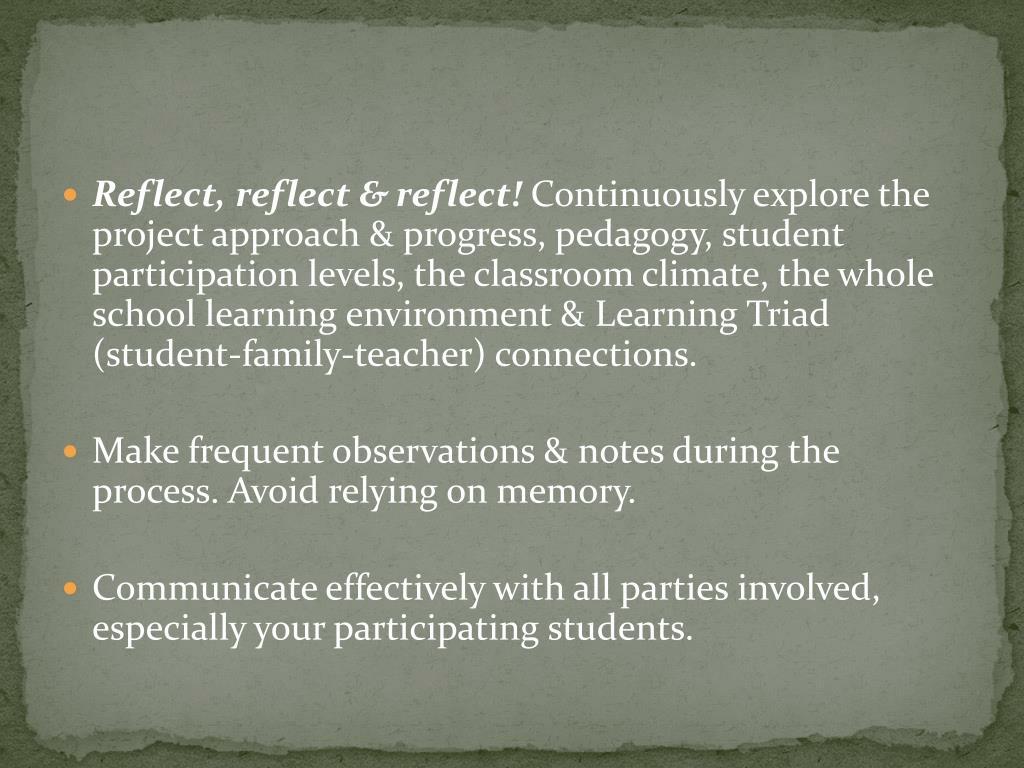 Reflect, reflect & reflect!