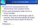 4 use chunking aids