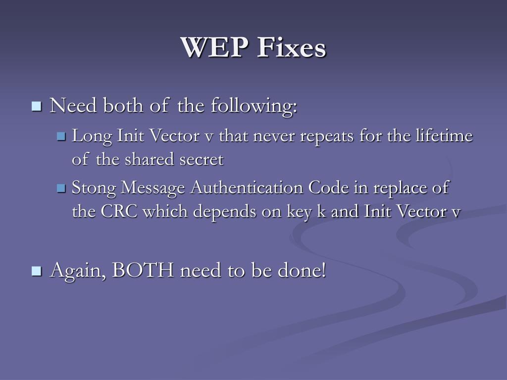 WEP Fixes