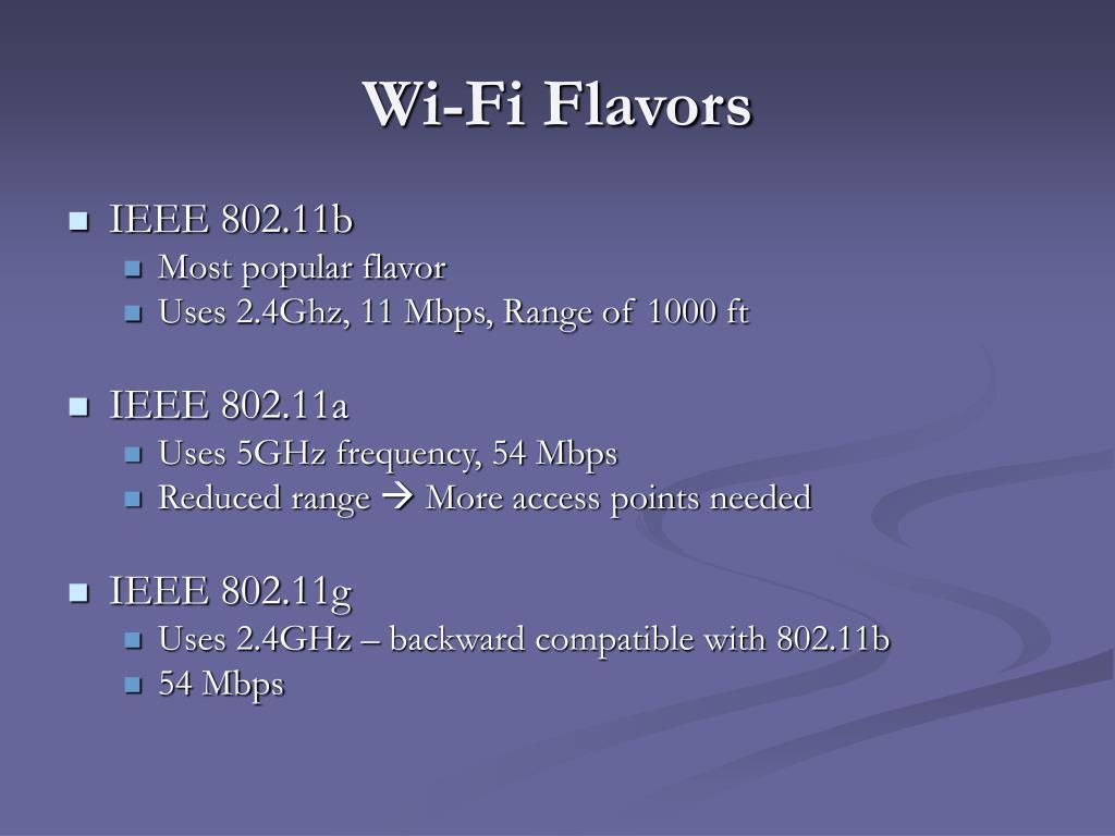 Wi-Fi Flavors