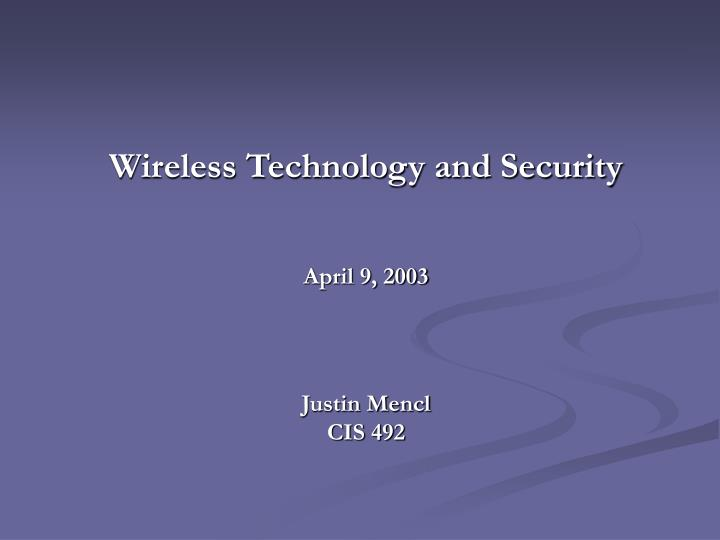 Wireless technology and security