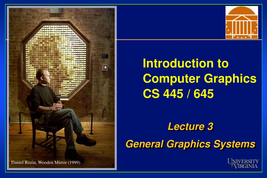 introduction to computer graphics cs 445 645 l.