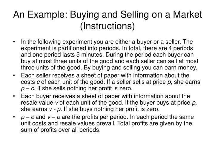 An example buying and selling on a market instructions