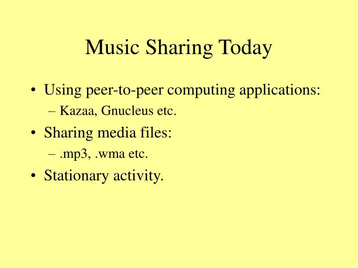 Music sharing today