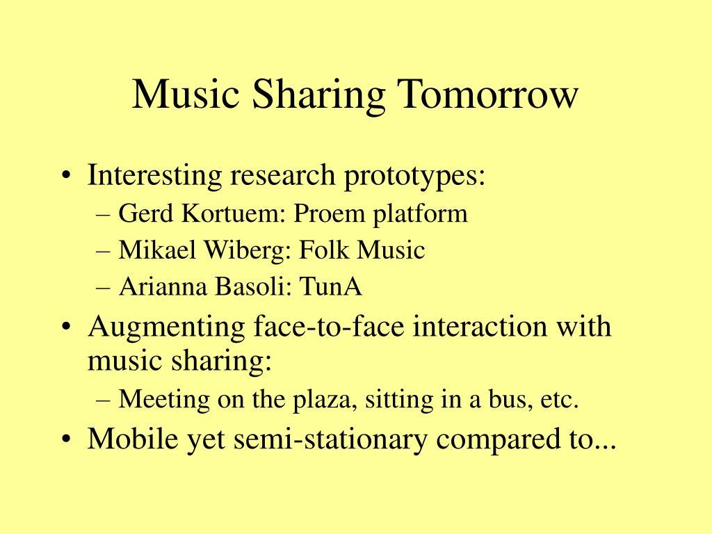 Music Sharing Tomorrow
