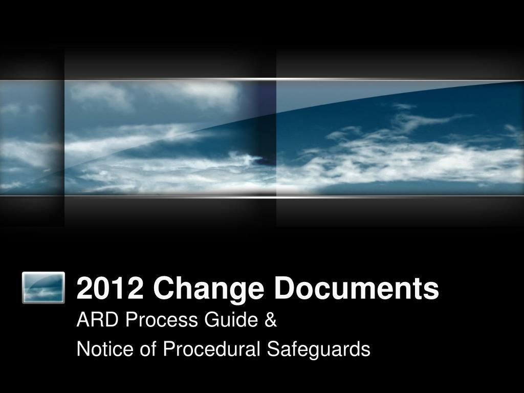 2012 change documents l.