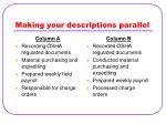 making your descriptions parallel