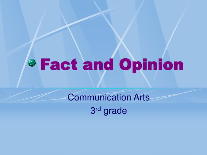 fact and opinion n.