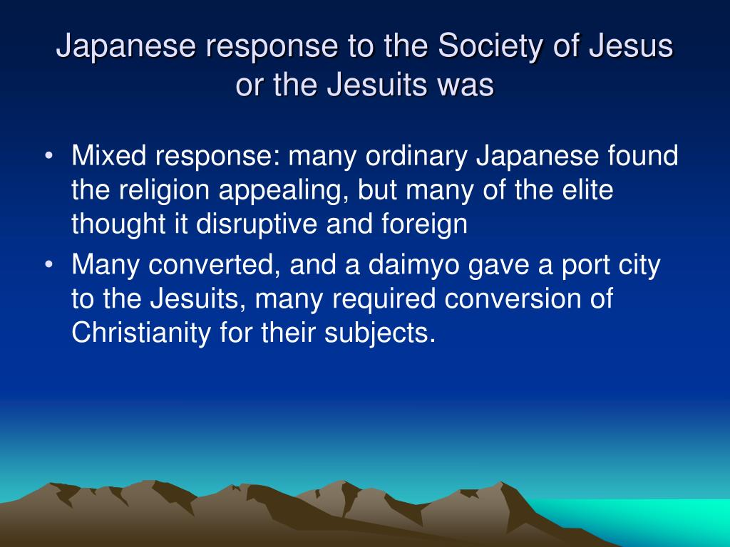 Japanese response to the Society of Jesus or the Jesuits was