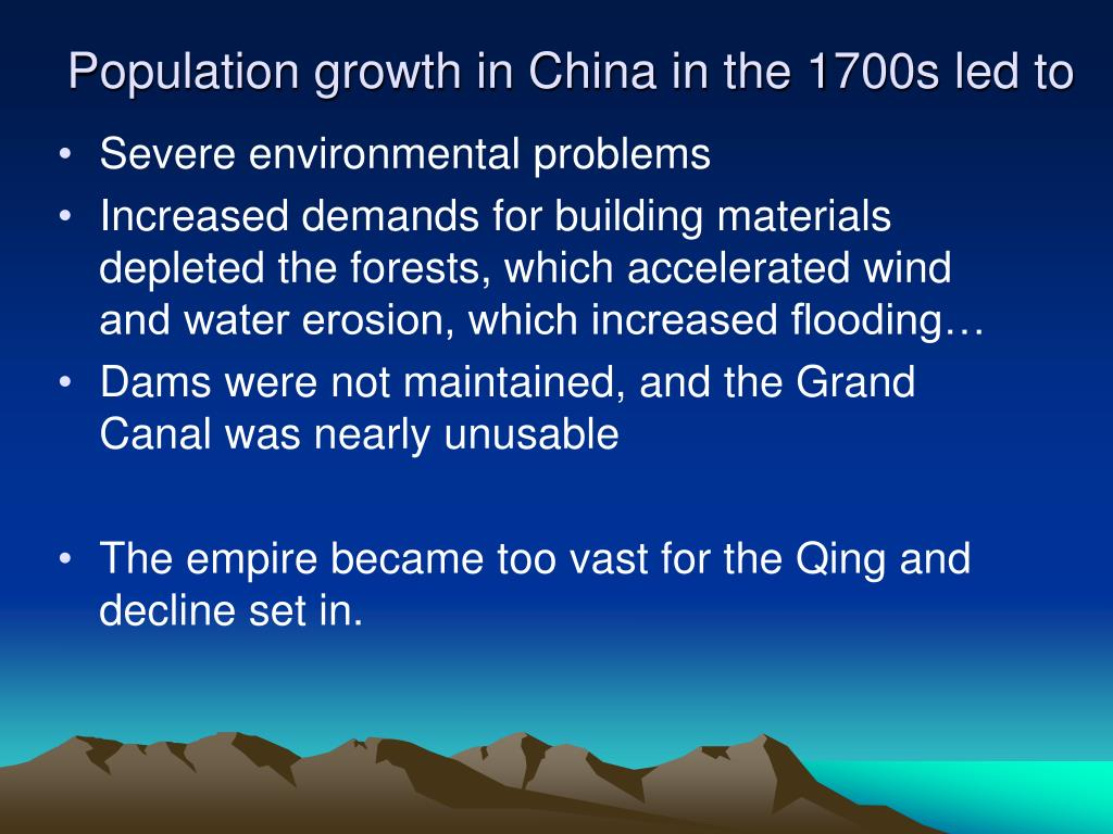 Population growth in China in the 1700s led to