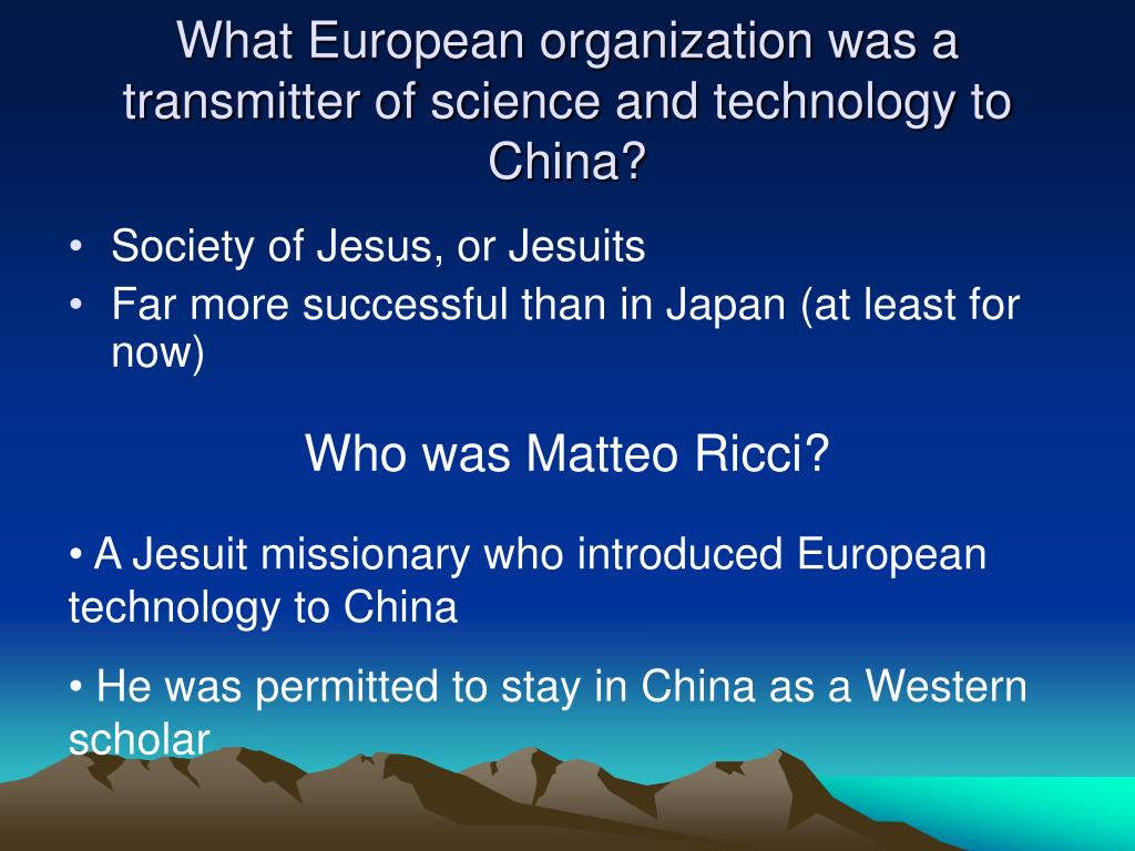 What European organization was a transmitter of science and technology to China?
