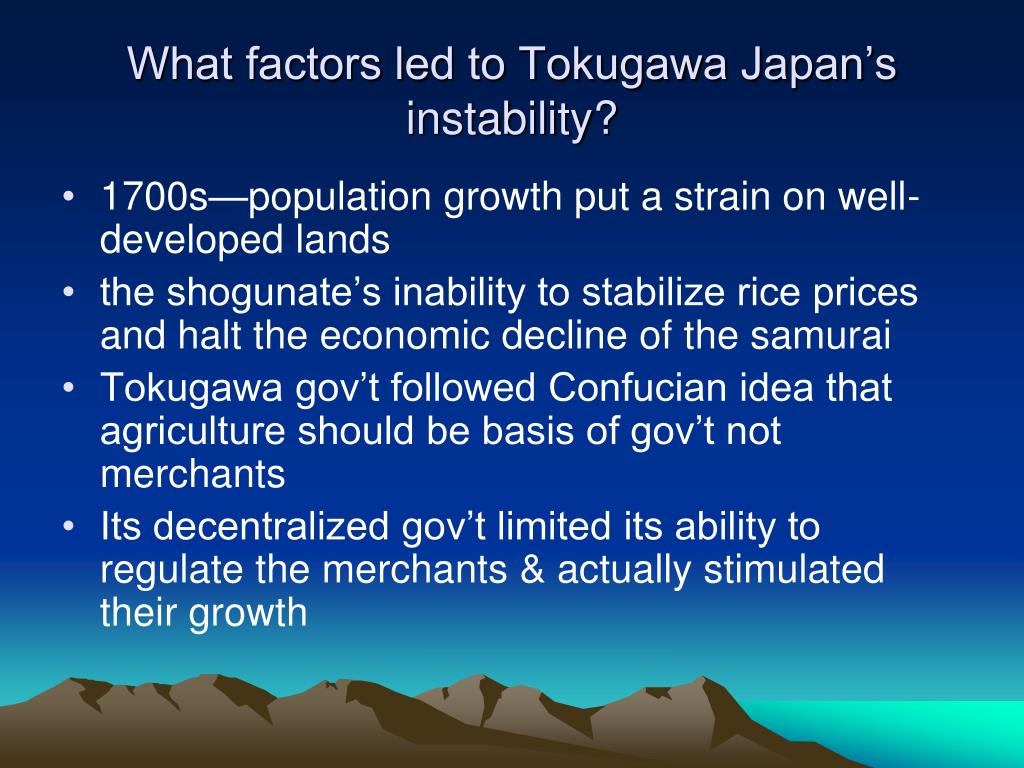 What factors led to Tokugawa Japan's instability?
