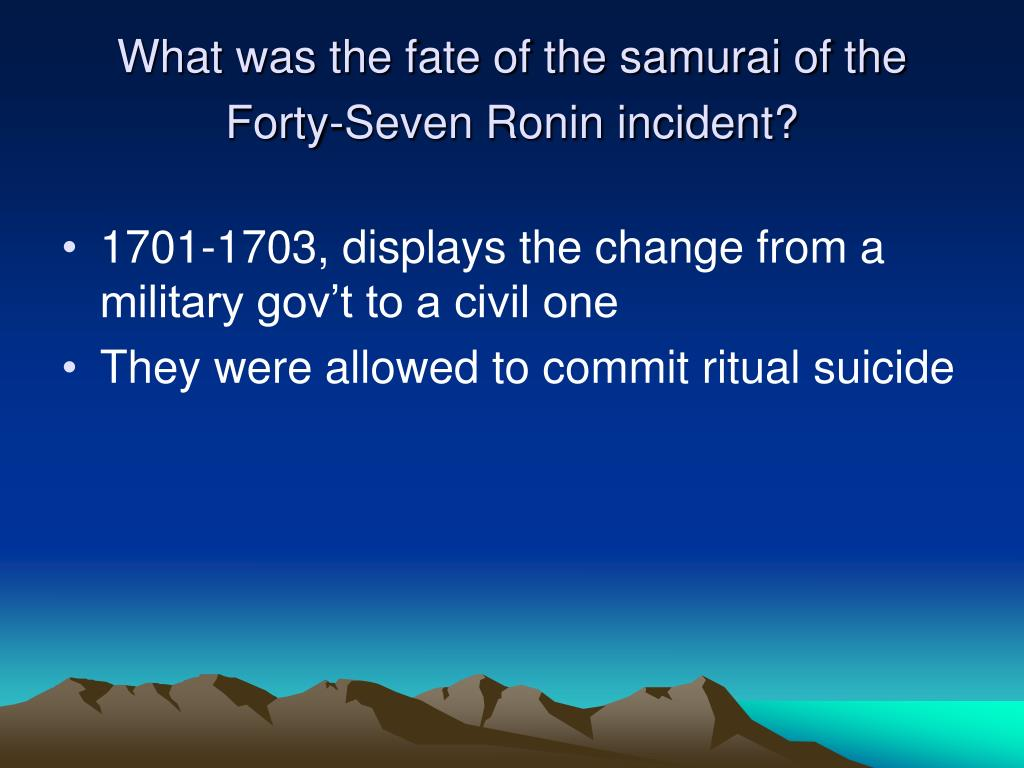 What was the fate of the samurai of the Forty-Seven Ronin incident?