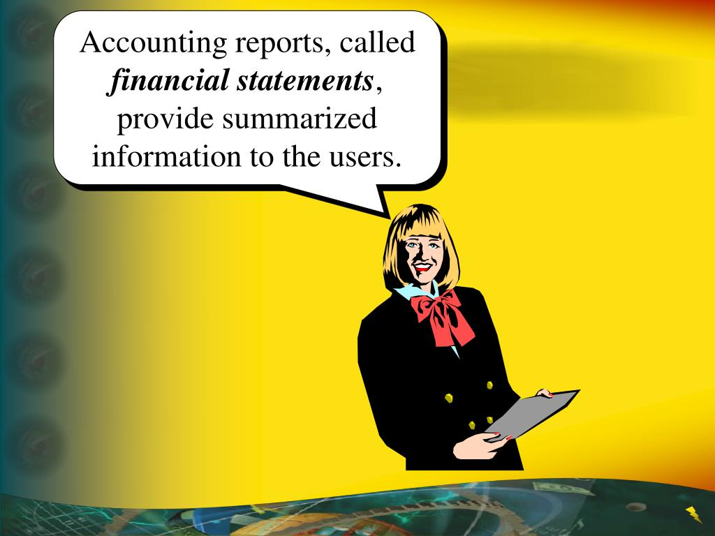 Accounting reports, called