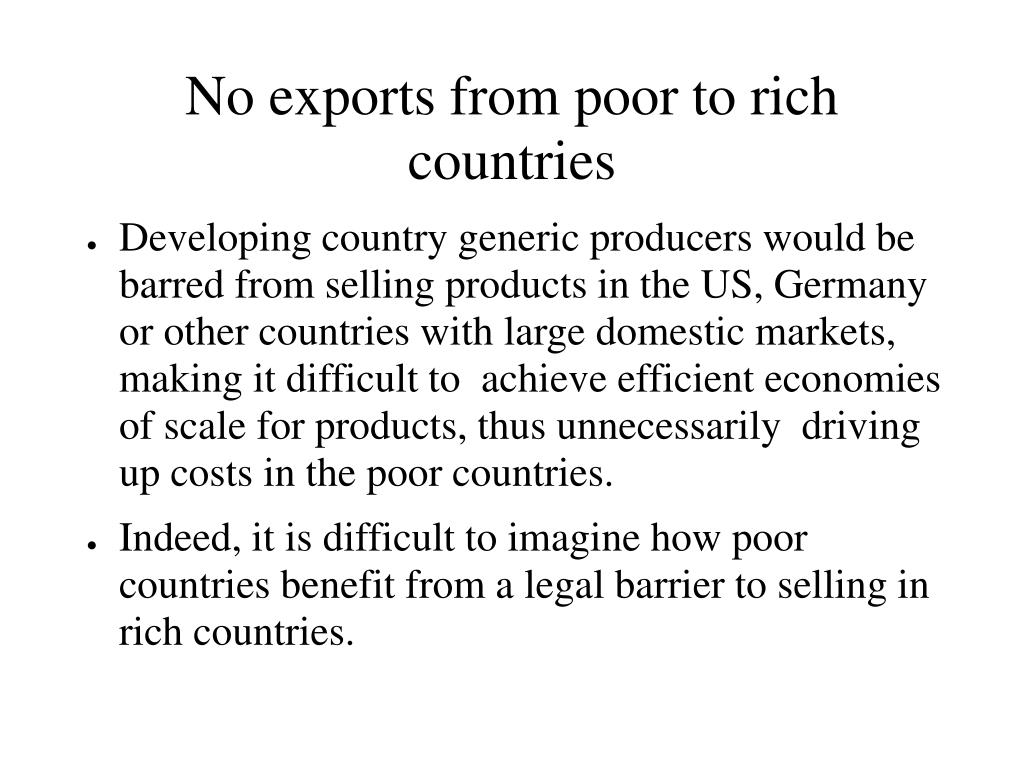 No exports from poor to rich countries