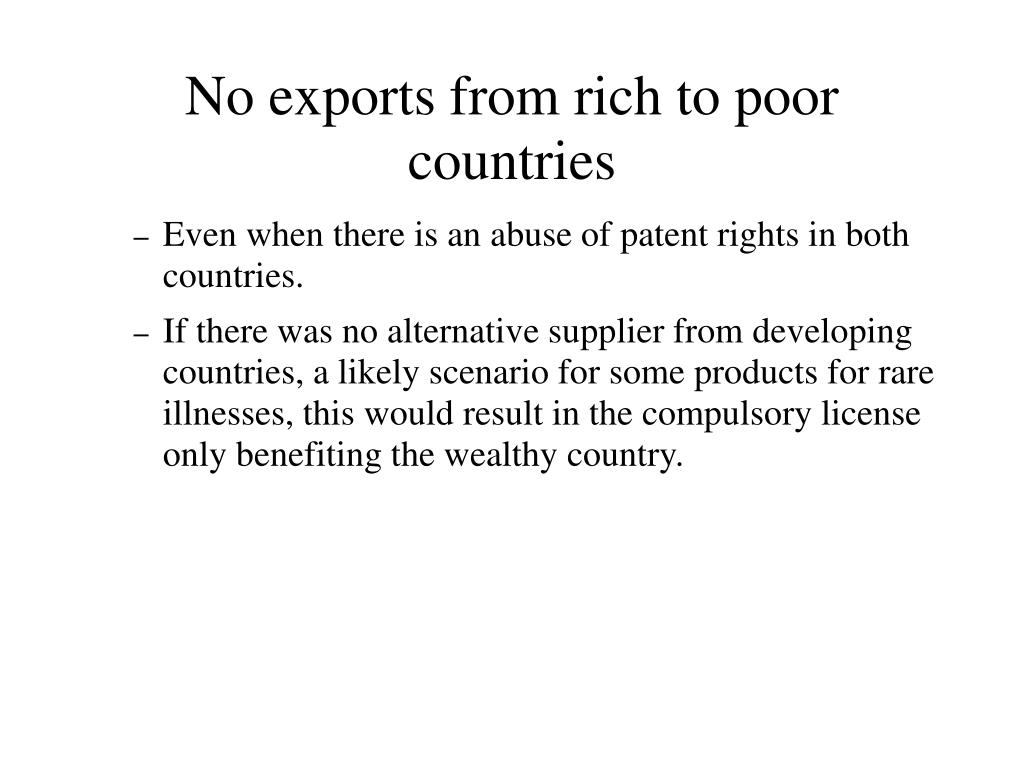 No exports from rich to poor countries