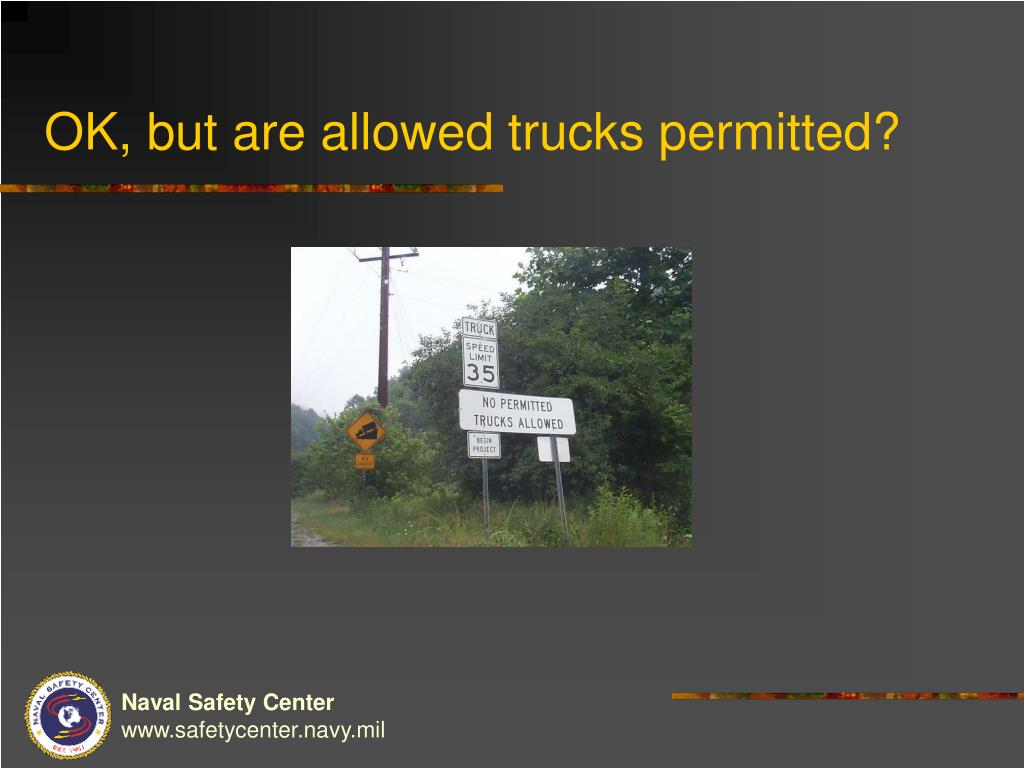 OK, but are allowed trucks permitted?