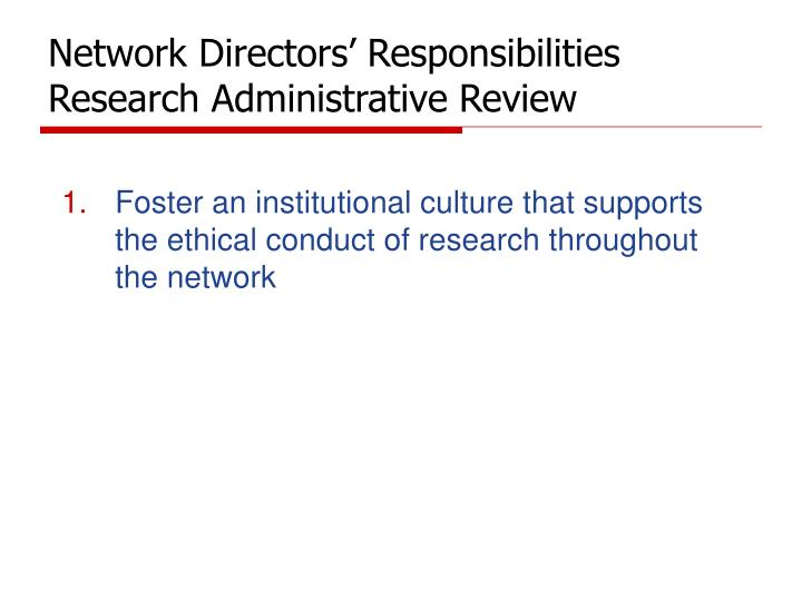 Network directors responsibilities research administrative review