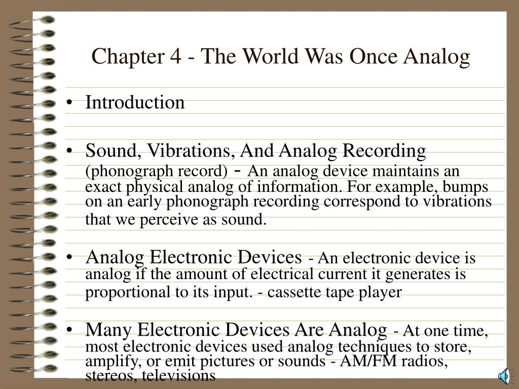 Chapter 4 - The World Was Once Analog