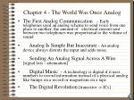 chapter 4 the world was once analog2