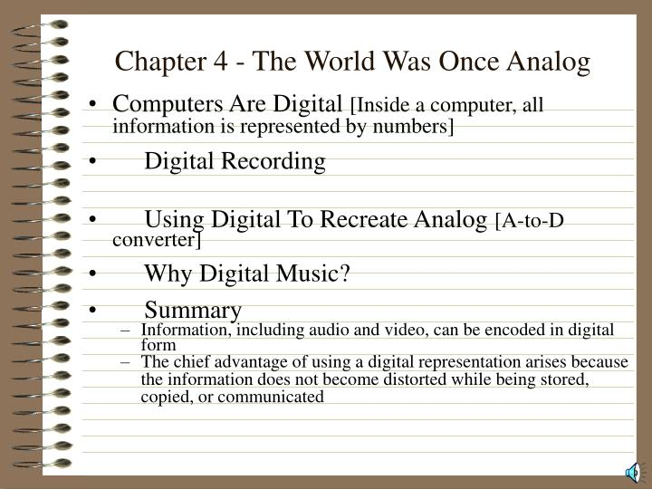 Chapter 4 the world was once analog3