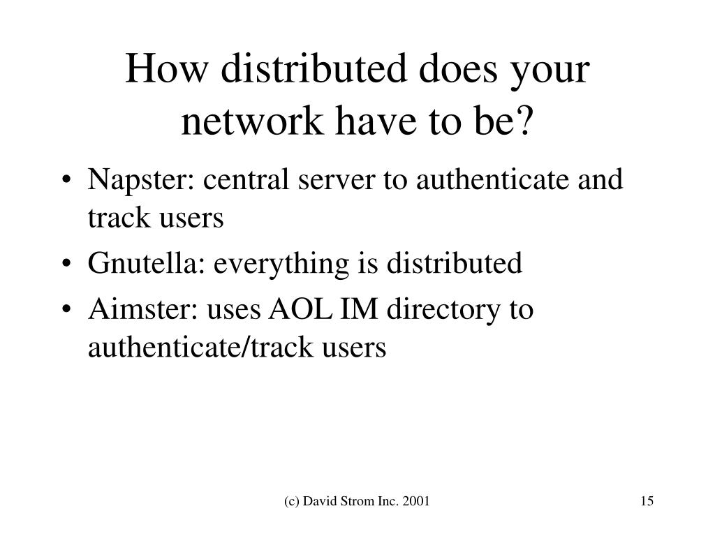 How distributed does your network have to be?