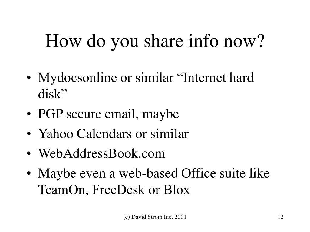 How do you share info now?