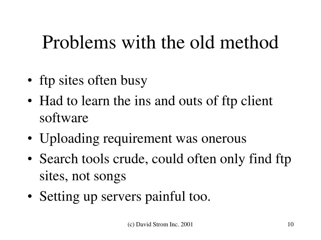 Problems with the old method