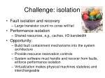challenge isolation