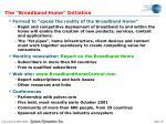 the broadband home initiative