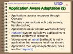 application aware adaptation 2