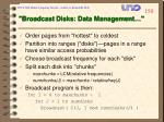broadcast disks data management