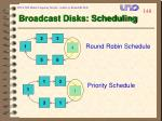 broadcast disks scheduling
