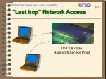 last hop network access