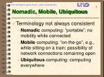 nomadic mobile ubiquitous