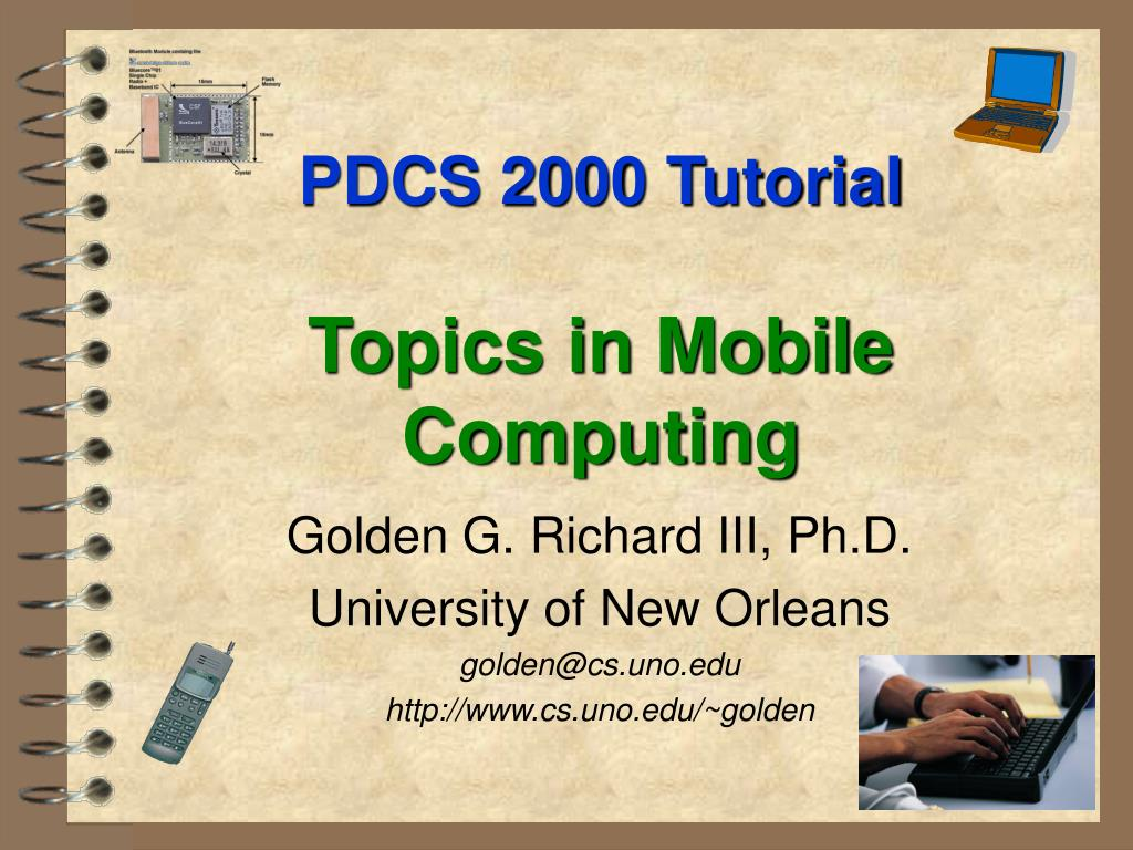 pdcs 2000 tutorial topics in mobile computing l.