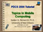 pdcs 2000 tutorial topics in mobile computing