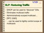 slp reducing traffic