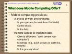 what does mobile computing offer