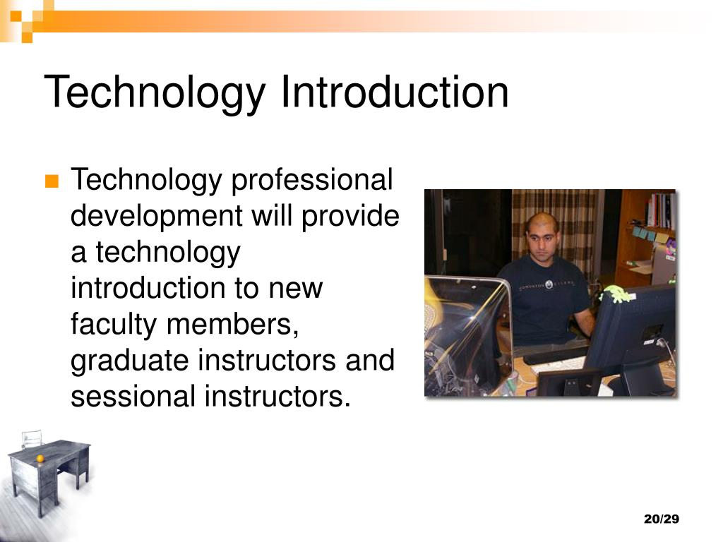 Technology Introduction